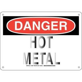 Brady Hot Temperature Sign: 10 in Overall Ht, 14 in Overall Wd, Aluminum, Mounting Holes, English, Danger, Hot Metal