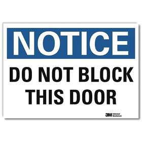 Lyle Access Sign: 10 in Overall Ht, 14 in Overall Wd, Vinyl, Self-Adhesive, English, Do Not Block This Door, White