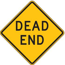 Lyle Traffic Sign: 24 in Overall Ht, 24 in Overall Wd, Aluminum, High Intensity, Mounting Holes, Dead End, Text, Yellow