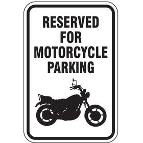 Lyle Parking Sign: 18 in Overall Ht, 12 in Overall Wd, Aluminum, High Intensity, Reserved for Motorcycle Parking, White