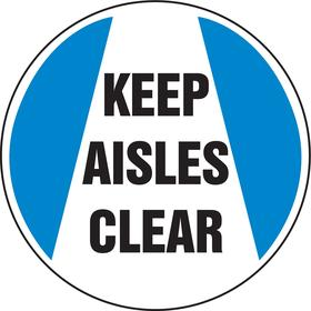 Accuform Warehouse Safety Sign: 17 in Overall Dia, Vinyl, Self-Adhesive, English, Keep Aisles Clear, Antislip Surface
