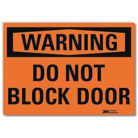 Lyle Access Sign: 7 in Overall Ht, 10 in Overall Wd, Vinyl, Self-Adhesive, English, Do Not Block Door, Orange, Warning