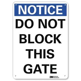 Lyle Access Sign: 14 in Overall Ht, 10 in Overall Wd, Aluminum, Mounting Holes, English, Do Not Block This Gate, White