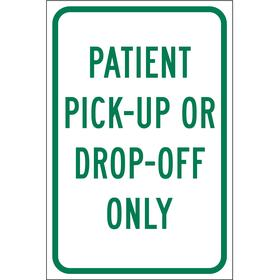 Brady Parking Sign: 18 in Overall Ht, 12 in Overall Wd, Aluminum, High Intensity, Patient Pick Up, White, English