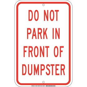 Brady No Parking Sign: 18 in Overall Ht, 12 in Overall Wd, Aluminum, Non-Reflective, Do Not Park in Front of Dumpster