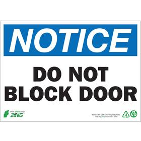 Access Sign: Do Not Block Door, 10 in Overall Ht, 14 in Overall Wd, Plastic, Mounting Holes