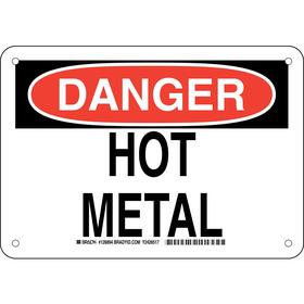 Brady Hot Temperature Sign: 7 in Overall Ht, 10 in Overall Wd, Aluminum, Mounting Holes, Danger, Hot Metal, English