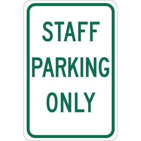 Brady Parking Sign: Staff Parking Only, 18 in Overall Ht, 12 in Overall Wd, Aluminum, Non-Reflective