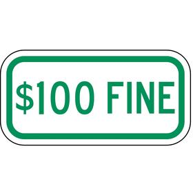 Zing Accessible Parking Sign: 6 in Overall Ht, 12 in Overall Wd, Aluminum, High Intensity, $100 Fine, Text, 99%, White