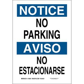 Brady No Parking Sign: 14 in Overall Ht, 10 in Overall Wd, Aluminum, Non-Reflective, No Parking/No Estacionarse, Text