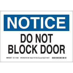 Brady Access Sign: 7 in Overall Ht, 10 in Overall Wd, Film, Self-Adhesive, English, Do Not Block Door, White