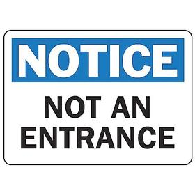 Entrance Sign: Notice, 7 in Overall Ht, 10 in Overall Wd, Plastic, Mounting Holes