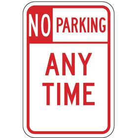 Lyle No Parking Sign: 18 in Overall Ht, 12 in Overall Wd, Aluminum, High Intensity, No Parking Any Time, English, Text, Red