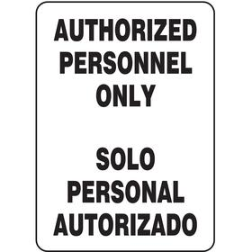 Security Sign: 14 in Overall Ht, 10 in Overall Wd, Plastic, Corner Holes Mount, No Header, English/Spanish, Text, 50%