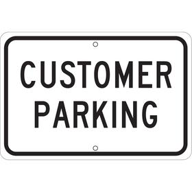 Brady Parking Sign: 10 in Overall Ht, 14 in Overall Wd, Aluminum, Non-Reflective, Customer Parking, White, English