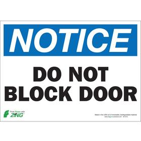 Zing Access Sign: Do Not Block Door, 10 in Overall Ht, 14 in Overall Wd, Polyester, Self-Adhesive