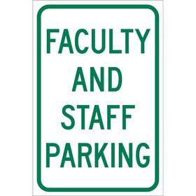 Brady Parking Sign: 18 in Overall Ht, 12 in Overall Wd, Aluminum, High Intensity, Faculty & Staff Parking, White