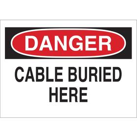 Brady Buried Cable Sign: 10 in Overall Ht, 14 in Overall Wd, Aluminum, Mounting Holes, Danger, Cable Buried Here, Text