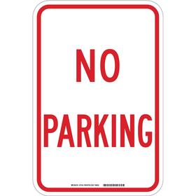 Brady No Parking Sign: 18 in Overall Ht, 12 in Overall Wd, Fiberglass, Non-Reflective
