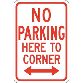 Brady No Parking Sign: 18 in Overall Ht, 12 in Overall Wd, Aluminum, High Intensity, No Parking Here to Corner, English