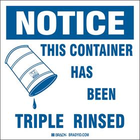 Brady Inventory & Inspection Label: Notice This Container Has Been Triple Rinsed, 6 in Label Ht, 6 in Label Wd, 100 PK