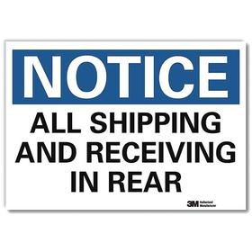 Shipping & Receiving Sign: Notice, 7 in Overall Ht, 10 in Overall Wd, Vinyl, Self-Adhesive